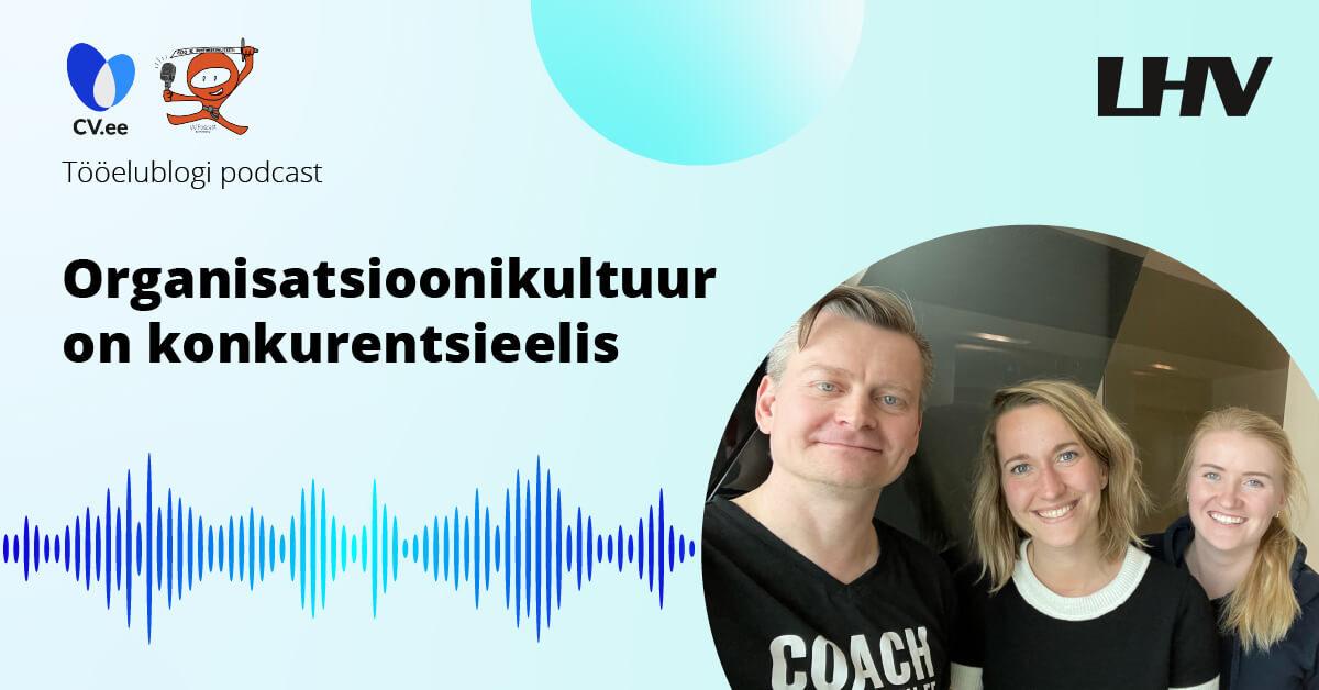 Tööelublogi podcast - Liisa Põldma ja Ragne Maasel - LHV