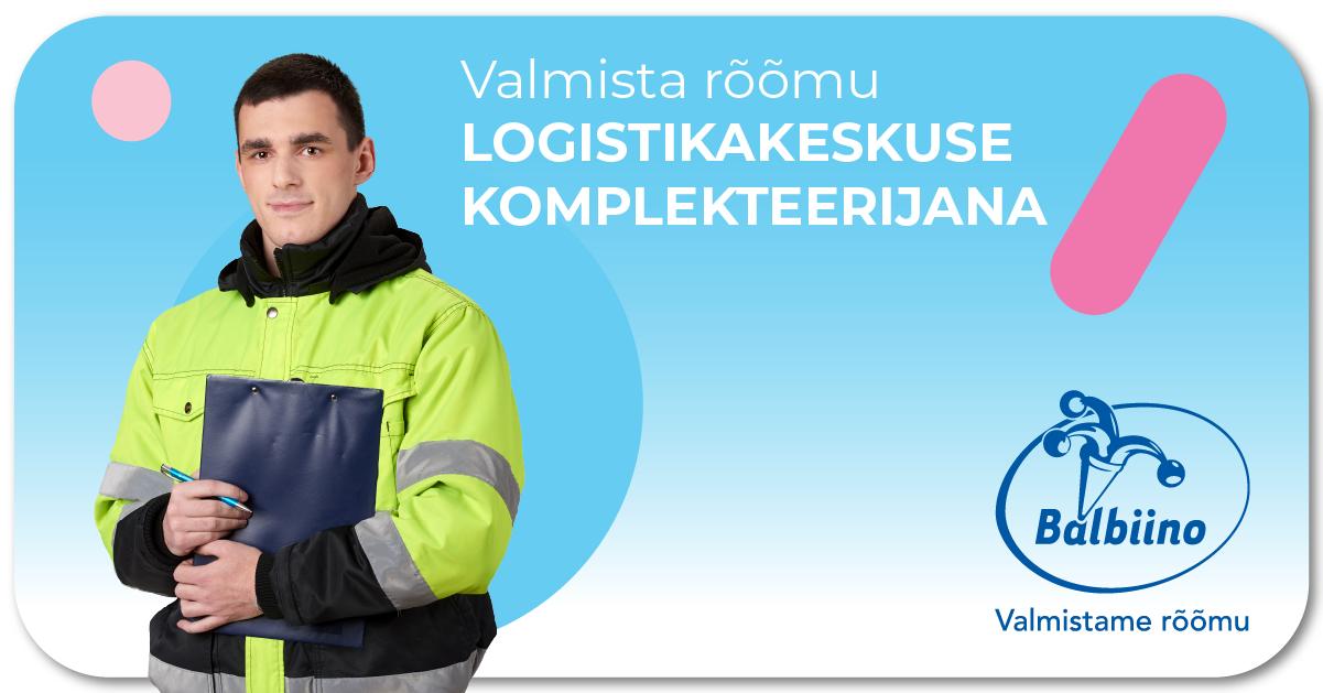 Tööpakkumine: Valmista rõõmu Balbiino Logistikakeskuses